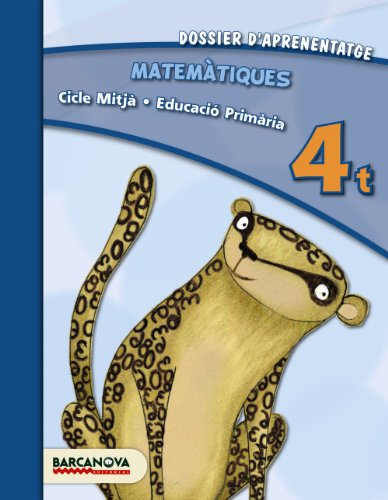 Matemàtiques 4t CM. Dossier d ' aprenentatge (ed. 2013) (Materials Educatius - Cicle Mitjà - Matemàtiques) - 9788448931872