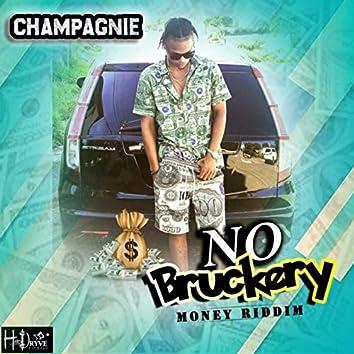 No Bruckery