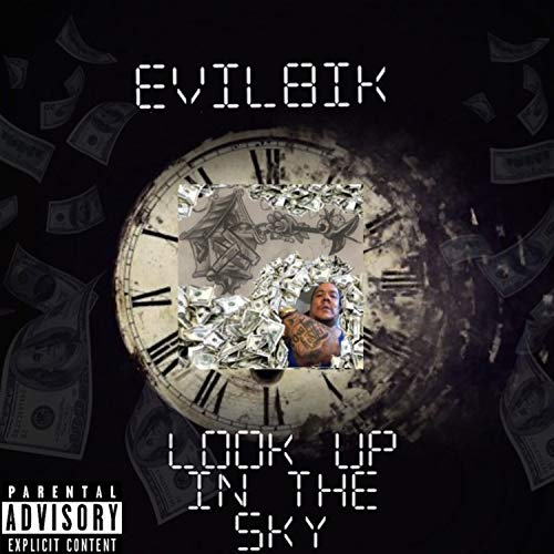 LOOK UP IN THE SKY [Explicit]