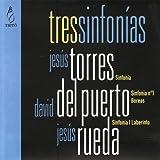 Torres, Del Puerto, Rueda: Tres Sinfonías