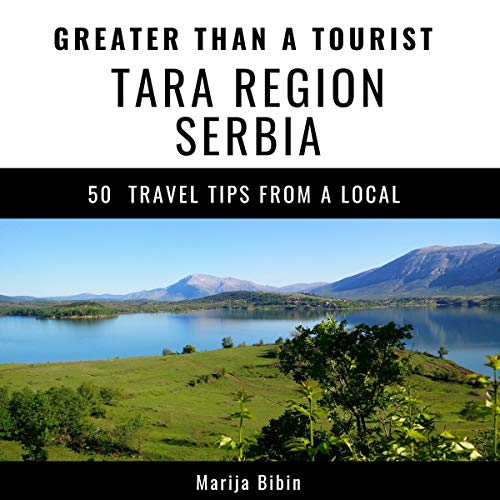 Couverture de Greater Than a Tourist: Tara Region, Serbia