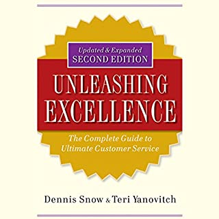Unleashing Excellence: The Complete Guide to Ultimate Customer Service, 2nd Edition cover art