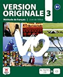 Version Originale 3 - Libro del alumno + CD: Version Originale 3 Livre de l´élève + CD + DVD: Vol. 3 (Fle- Texto Frances)