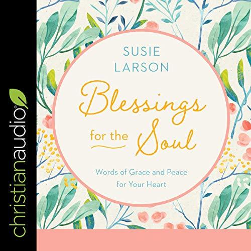 Blessings for the Soul audiobook cover art