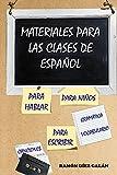Materiales para las clases de español