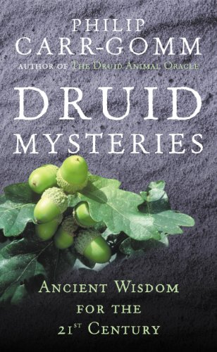 Druid Mysteries: Ancient Wisdom for the 21st Century (English Edition)