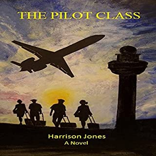 The Pilot Class audiobook cover art