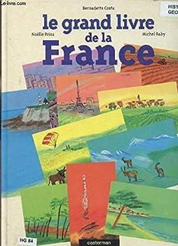 Hardcover Grand livre de la france (Le) (DIVERS ACTIVITES LOISIRS) [French] Book