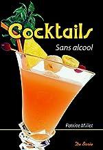 Cocktails sans alcools de Patrice Millet
