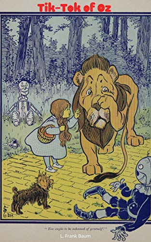 L. Frank Baum: Tik-Tok of Oz (illustrated): The Oz Books #8 (English Edition)