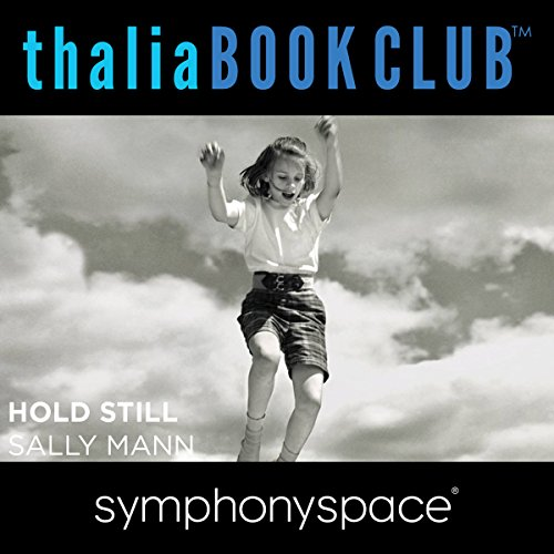 Thalia Book Club: Sally Mann's Hold Still audiobook cover art