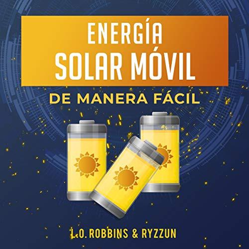 Energía Solar Móvil de Manera Fácil [Easy Solar Mobile Energy] cover art