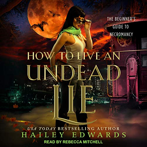 How to Live an Undead Lie cover art