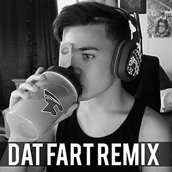 Dat Fart (Remix)