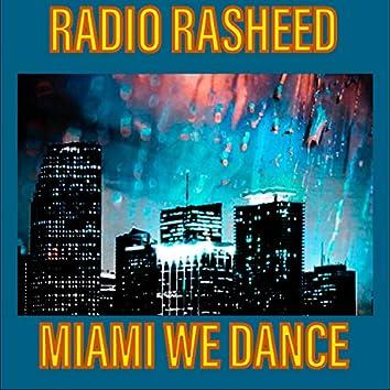 Miami We Dance