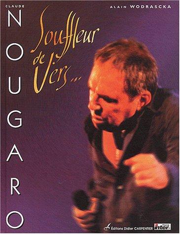 Claude Nougaro : Souffleur de vers...