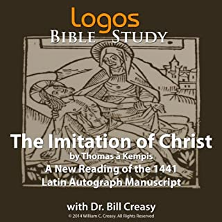 The Imitation of Christ (Logos Educational Edition)                   By:                                                                                                                                 Dr. Bill Creasy (translator),                                                                                        Thomas à Kempis                               Narrated by:                                                                                                                                 Don Ranson                      Length: 7 hrs and 4 mins     4 ratings     Overall 5.0