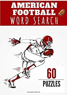 American Football Word Search: Challenging Puzzle book For kids and adult | 60 puzzles with word searches and scrambles | ...