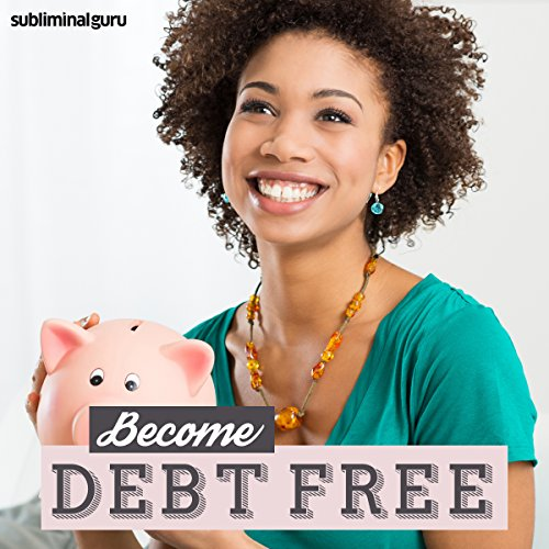 Become Debt Free audiobook cover art