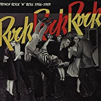 French Rock & Roll 1956-1959