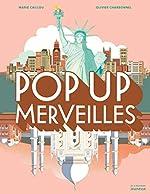 Pop up merveilles de Marie Caillou