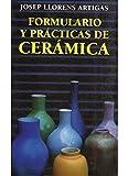 FORMULARIO Y PRACTICAS DE CERAMICA (TECNOLOGÍA-CERÁMICA)