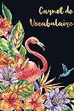 Carnet de Vocabulaire: A5 - 130 pages - 4 000 mots - Controle des connaissances -...