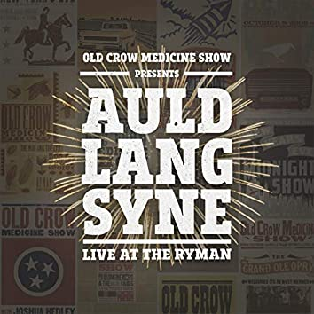 Auld Lang Syne (Live at the Ryman)