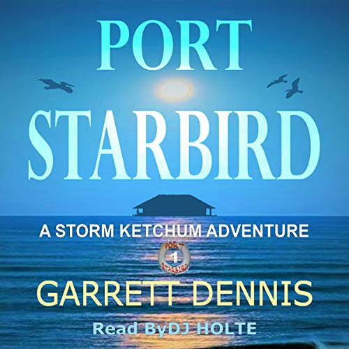 Port Starbird Audiobook By Garrett Dennis cover art