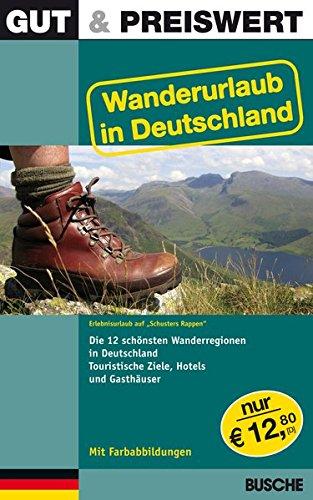 Gut & Preiswert - Wanderurlaub in Deutschland