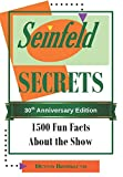 Seinfeld Secrets: 1500 Fun Facts About the Show