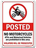 Posted - No Motorcycles, ATV and Motorized Vehicles Sign, Made Out of .040 Rust-Free Aluminum, Indoor/Outdoor Use, UV Protected and Fade-Resistant, 10' x 14', by My Sign Center