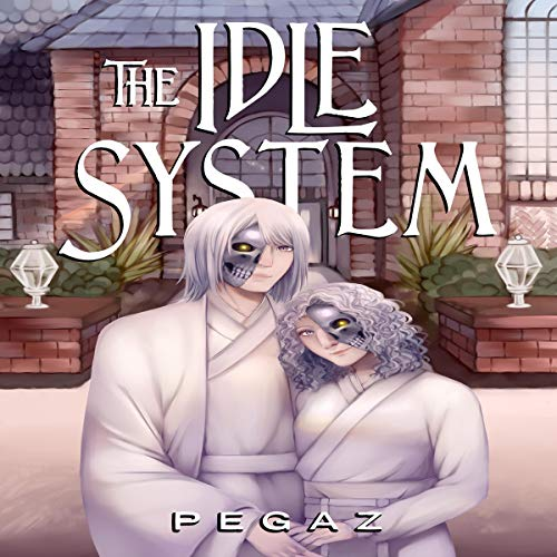 Page de couverture de The Idle System: The Birth