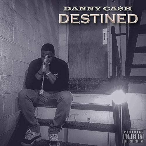 Danny Ca$H