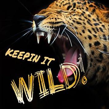 Keepin It Wild!