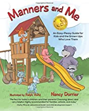 Manners and Me: An Easy-Peasy Guide for Kids and the Grown Ups Who Love Them