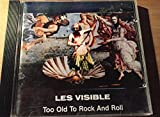 Too Old to Rock & Roll by Les Visible (1993-05-12)