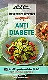 Mes petites recettes magiques antidiabète