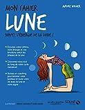 Mon cahier Lune - Format Kindle - 4,99 €