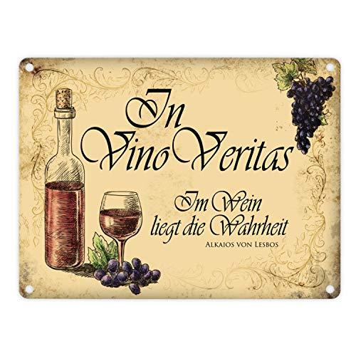 Metallschild mit Wein Motiv und Spruch: In Vino Vertias Aluminiumschild Blechschild Werbeschild Türschild Warnschild Wein Spruch Weißheit Wahrheit Alkohol Blechschild Schild Dekoration oder