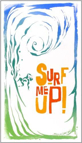 Surf Me Up!