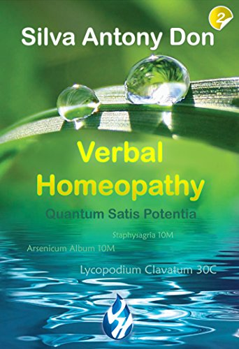 Verbal Homeopathy Part 2: Your Health is in your hands (English Edition)