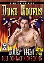 Duke Roufus Muay Thai Instructional 8 Amazing Volumes for Full Contact Kickboxing, Muay Thai & Mixed Martial Arts Fighting