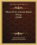 Obras de D. Antonio Rafael Mengs (1780)