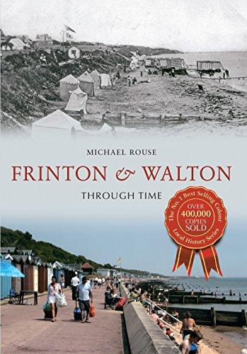 Frinton & Walton Through Time (English Edition)