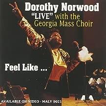 Live: Feel Like by Dorothy Norwood (1994-05-03)