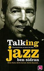 Talking Jazz: Conversations au coeur du Jazz
