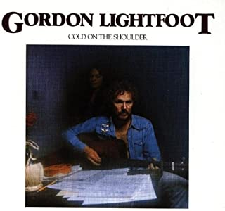 gordon lightfoot cold on the shoulder