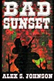 Bad Sunset: Or,  A Fistful of Eyeballs