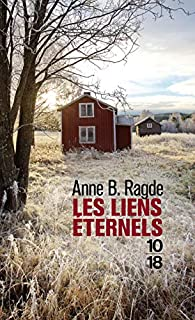 Les liens éternels par Anne B. Ragde